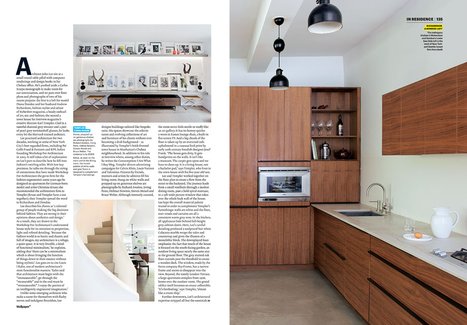 Workshop For Architecture Was Featured In The March 2011 Issue Of Wallpaper Magazine An Article Titled Fashion Houses By Mimi Zeiger